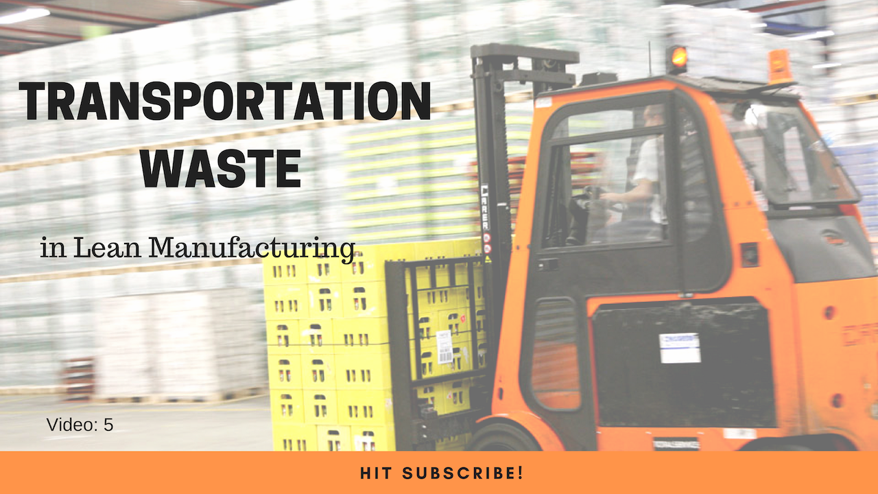 Transportation Waste in Lean Manufacturing