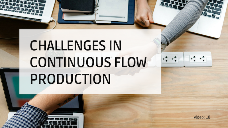 Continuous Flow Challenges